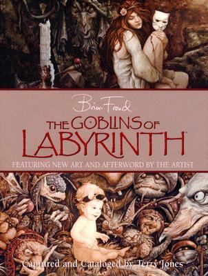 The Goblins of Labyrinth 9780810970557