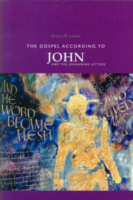 The Gospel According to John: And the Johannine Letters 9780814628638