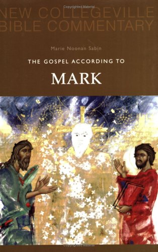 The Gospel of Mark 9780814628614