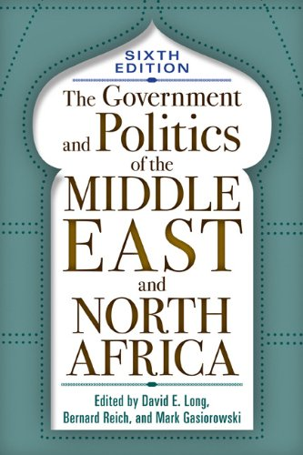 The Government and Politics of the Middle East and North Africa 9780813344492