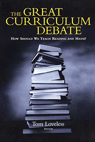 The Great Curriculum Debate: How Should We Teach Reading and Math? 9780815753094