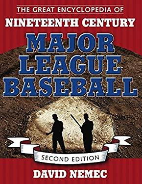 The Great Encyclopedia of Nineteenth Century Major League Baseball 9780817314996