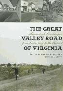 The Great Valley Road of Virginia: Shenandoah Landscapes from Prehistory to the Present 9780813931906