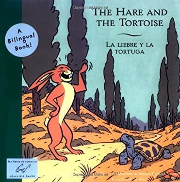 The Hare and the Tortoise/La Liebre y La Tortuga