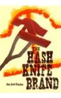 The Hash Knife Brand 9780813012100