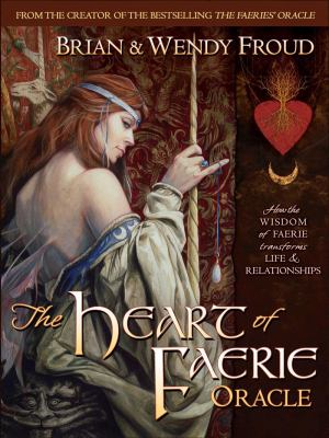 The Heart of Faerie Oracle - Book & Tarot Cards 9780810988231