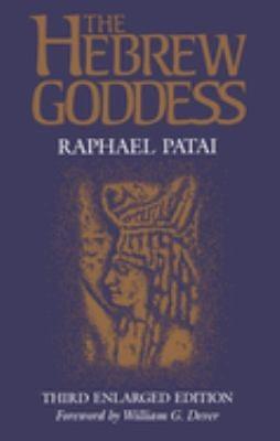 The Hebrew Goddess 9780814322710