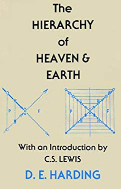 The Hierarchy of Heaven and Earth: A New Diagram of Man in the Universe 9780813006406