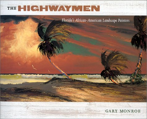 The Highwaymen: Florida's African-American Landscape Painters