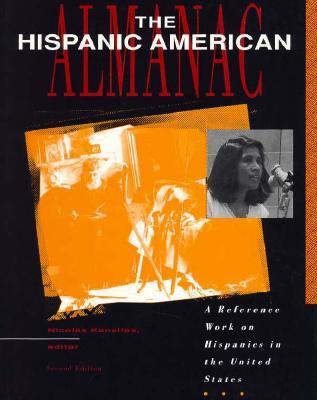 The Hispanic American Almanac 9780810385955