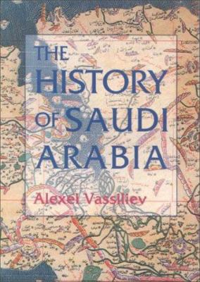 The History of Saudi Arabia 9780814788097