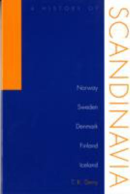 History of Scandinavia: Norway, Sweden, Denmark, Finland, and Iceland