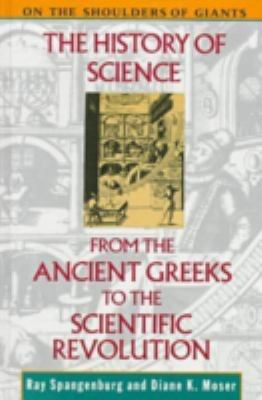 The History of Science from the Ancient Greeks to the Scientific Revolution 9780816027392