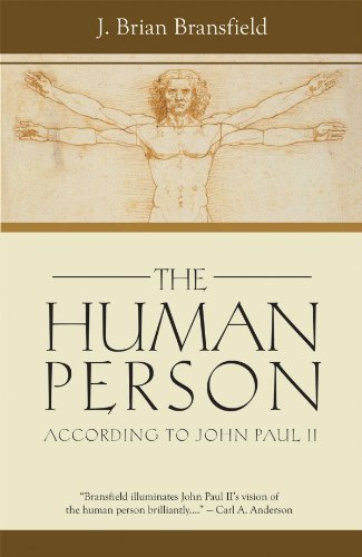 The Human Person: According to John Paul II 9780819833945