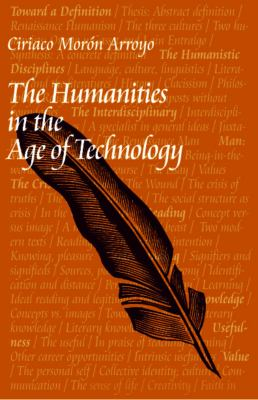 The Humanities in the Age of Technology 9780813210742