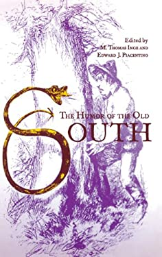 The Humor of the Old South 9780813121949