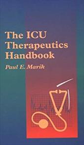 The ICU Therapeutics Handbook: Year Book Handbooks Series
