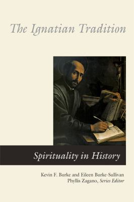 The Ignatian Tradition 9780814619131