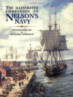 The Illustrated Companion to Nelson's Navy 9780811732758