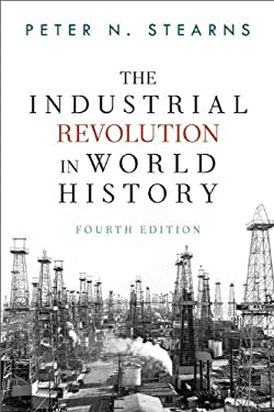 The Industrial Revolution in World History 9780813347295