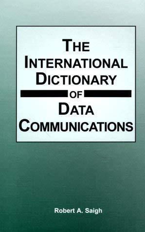 The International Dictionary of Data Communications 9780814404690