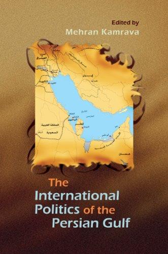 International Politics of the Persian Gulf 9780815632801