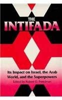 The Intifada: Its Impact on Israel, the Arab World, and the Superpowers 9780813010595