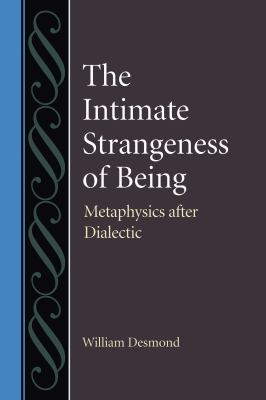 The Intimate Strangeness of Being 9780813219608