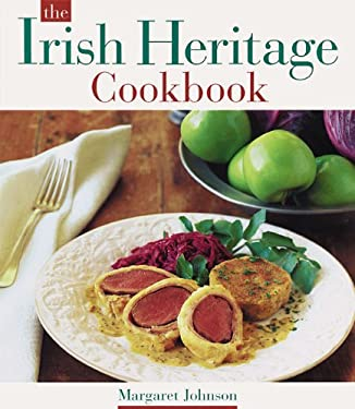 The Irish Heritage Cookbook 9780811819923