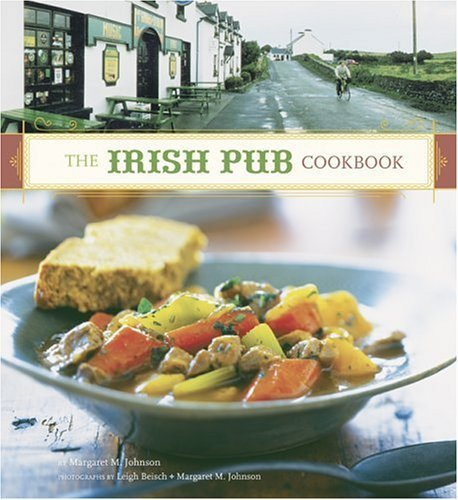 The Irish Pub Cookbook 9780811844857