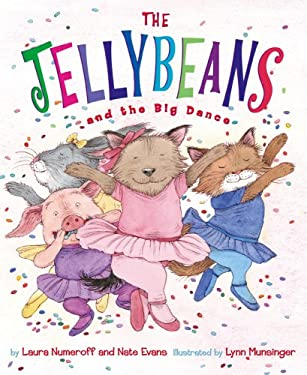 The Jellybeans and the Big Dance 9780810993525