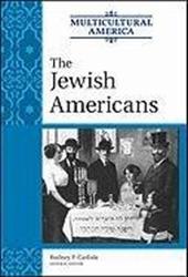 The Jewish Americans - Carlisle, Rodney P.