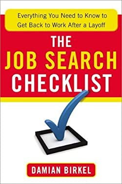 The Job Search Checklist: Everything You Need to Know to Get Back to Work After a Layoff 9780814432914