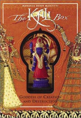 The Kali Box: Goddess of Creation and Destruction 9780811834261