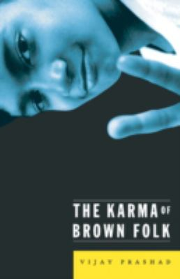 The Karma of Brown Folk - Prashad, Vijay
