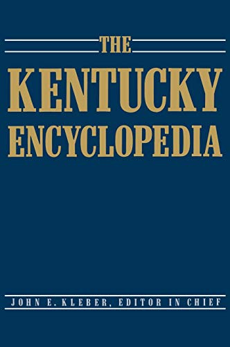 The Kentucky Encyclopedia 9780813117720
