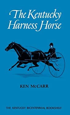 The Kentucky Harness Horse 9780813102139