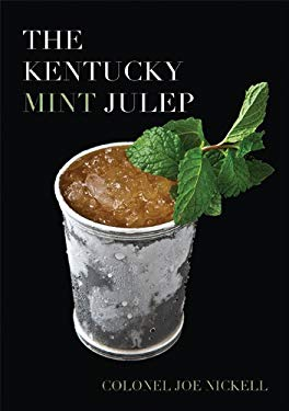 The Kentucky Mint Julep 9780813122755