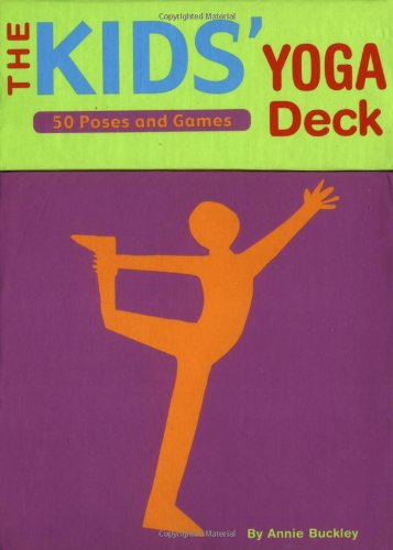 The Kids' Yoga Deck: 50 Poses and Games 9780811836982