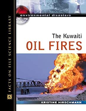 The Kuwaiti Oil Fires 9780816057580