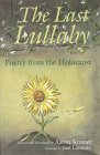 The Last Lullaby: Poetry from the Holocaust 9780815604785
