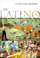 The Latinola Condition: A Critical Reader 3441537