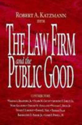 The Law Firm and the Public Good 9780815748649