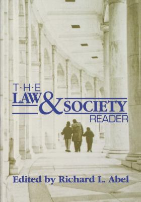 The Law and Society Reader 9780814706176