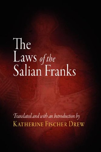 The Laws of the Salian Franks 9780812213225