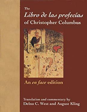 The Libro de Las Profecias of Christopher Columbus: An En Face Edition 9780813010540