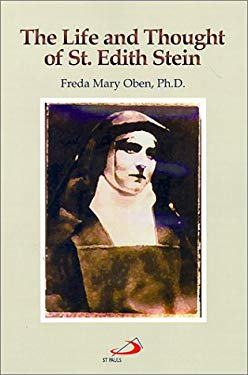 The Life and Thought of St. Edith Stein 9780818908460