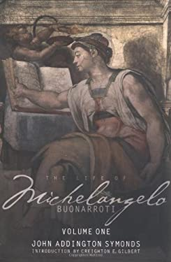 The Life of Michelangelo Buonarroti 9780812217612