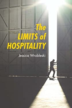 The Limits of Hospitality 9780814657645