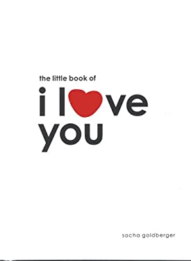 The Little Book of I Love You 9780811853620